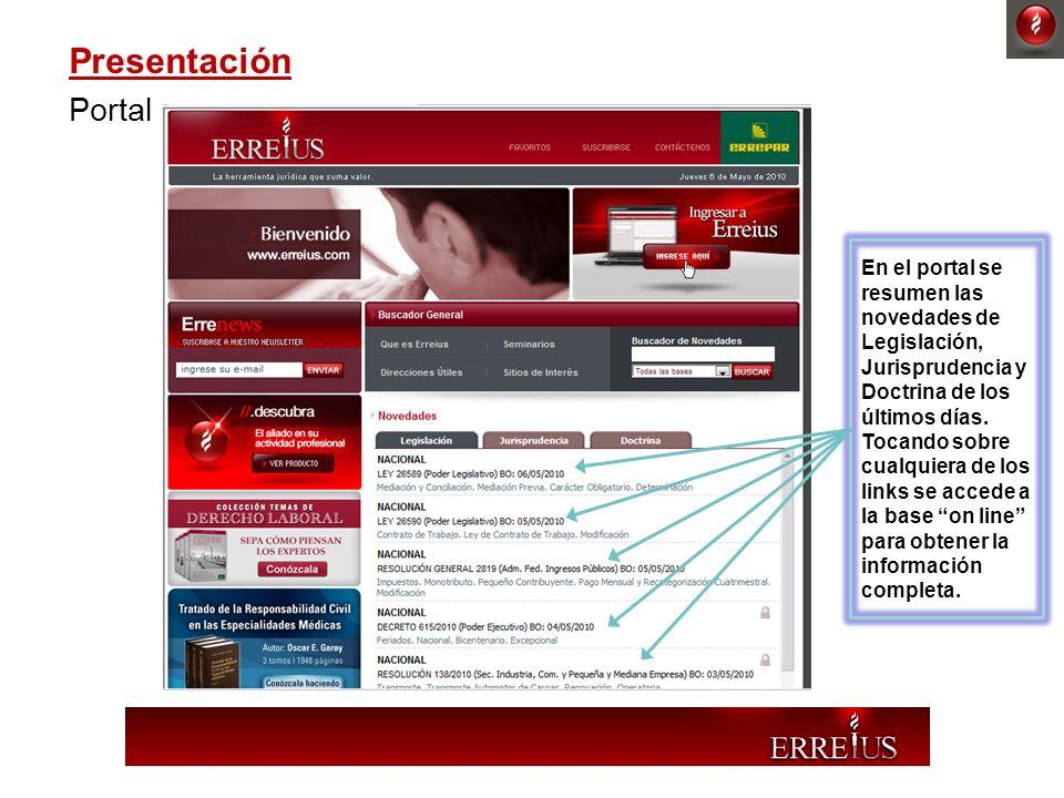 Presentación Portal. En el portal se resumen las novedades de Legislación, Jurisprudencia y Doctrina de los últimos días.