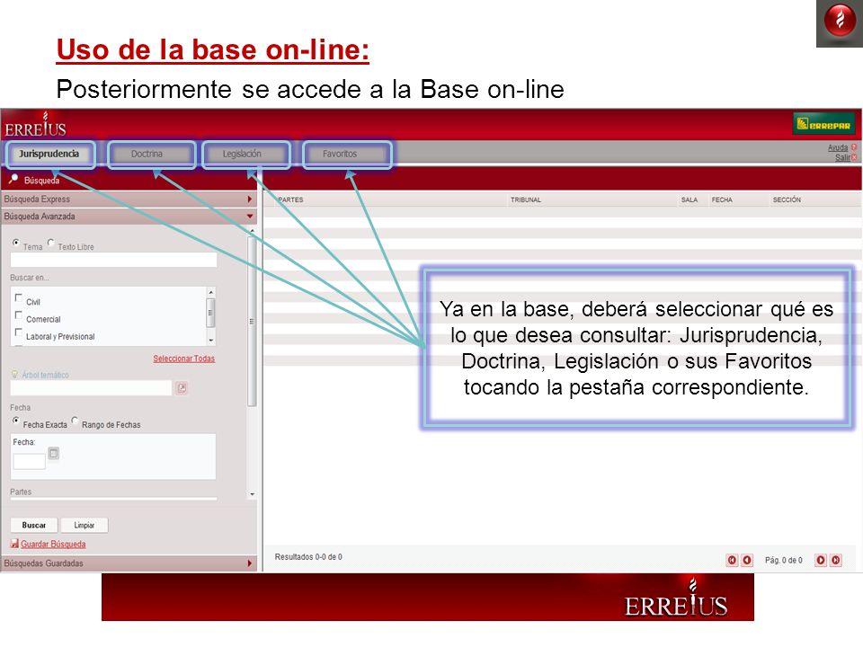 Uso de la base on-line: Posteriormente se accede a la Base on-line