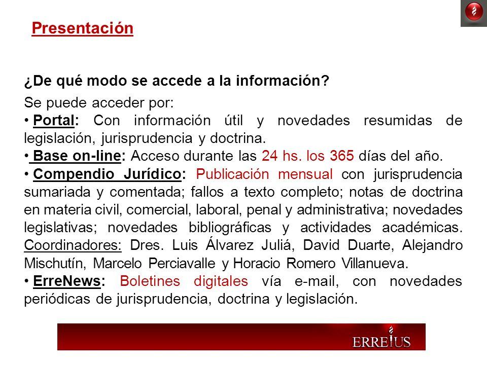 Presentación ¿De qué modo se accede a la información