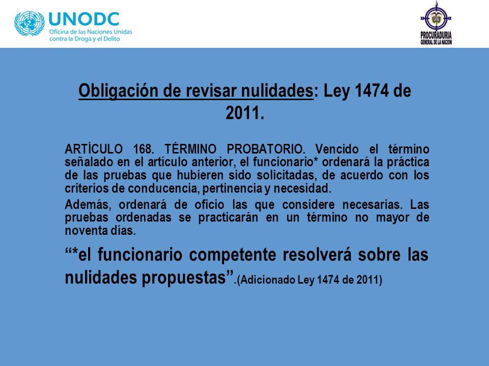 Obligación de revisar nulidades: Ley 1474 de 2011.