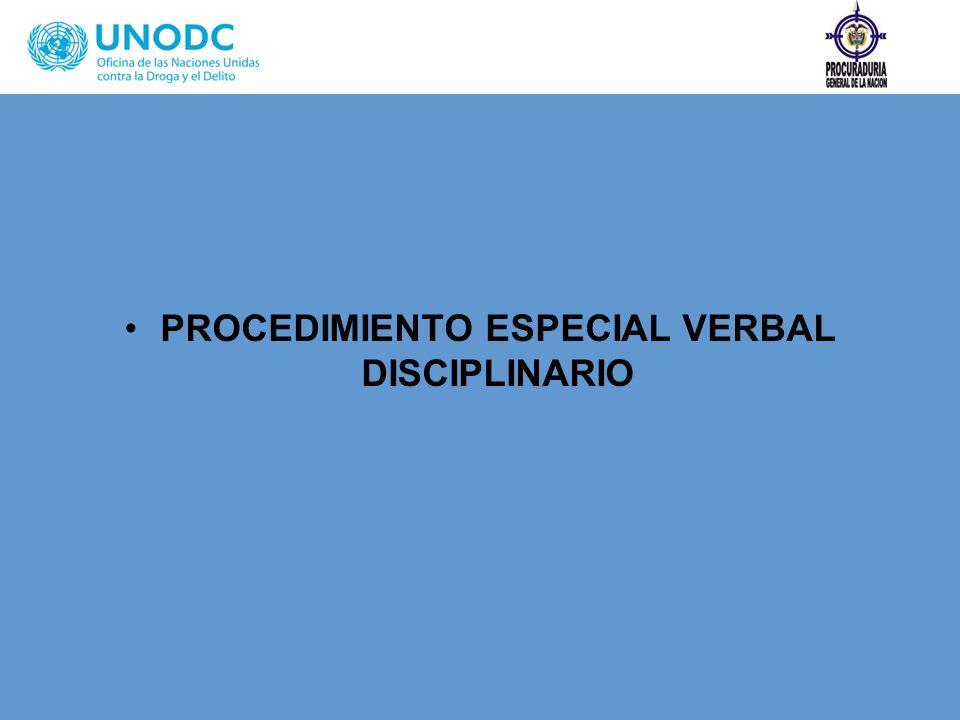 PROCEDIMIENTO ESPECIAL VERBAL DISCIPLINARIO