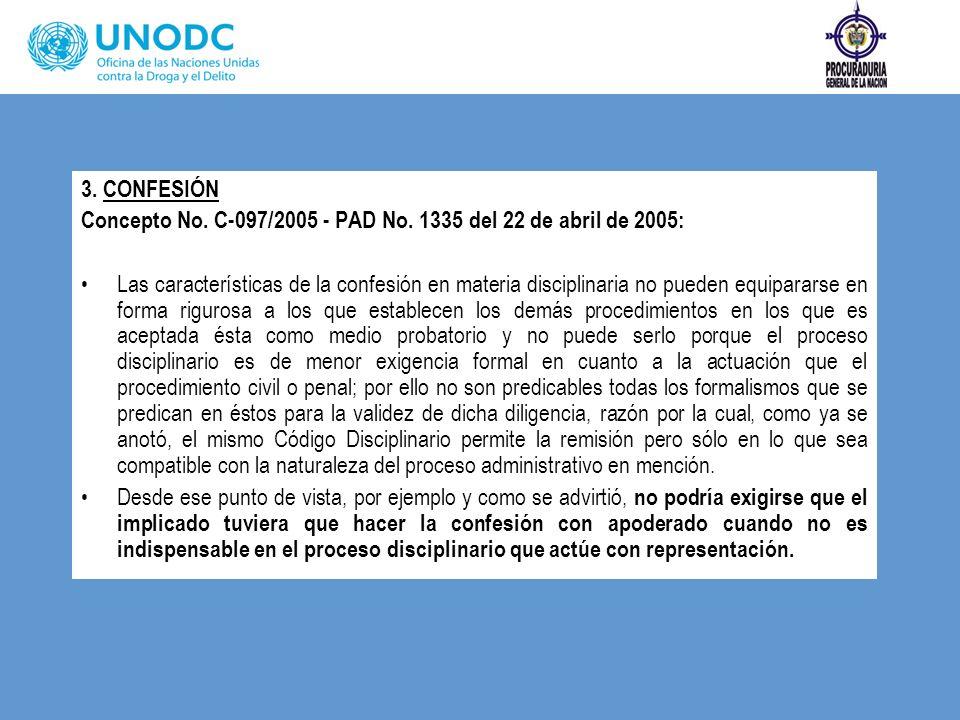 3. CONFESIÓN Concepto No. C-097/2005 - PAD No. 1335 del 22 de abril de 2005: