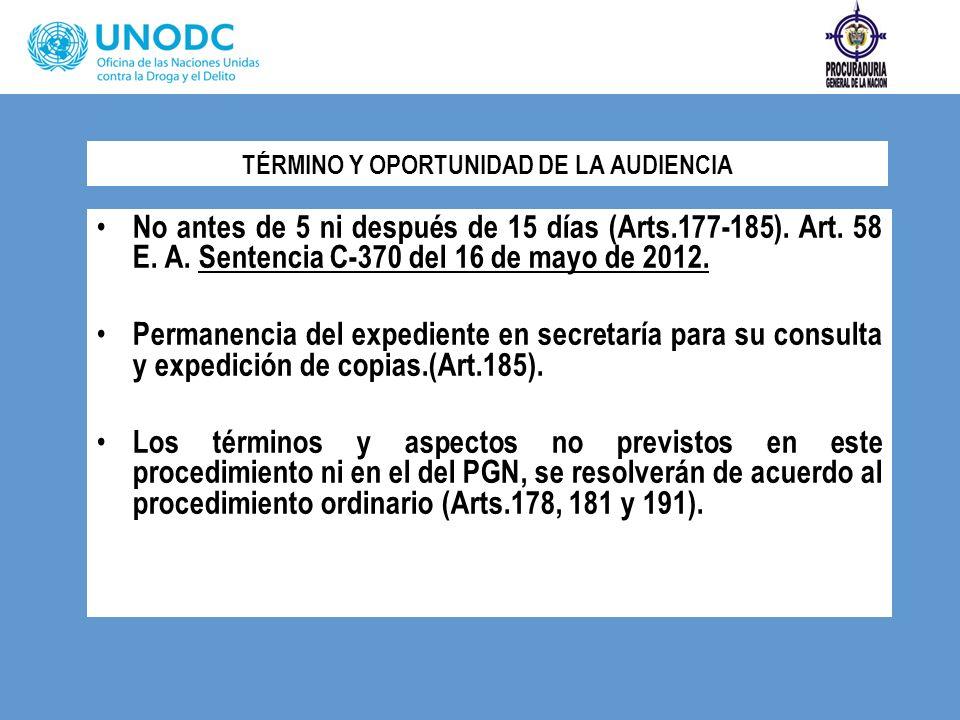 TÉRMINO Y OPORTUNIDAD DE LA AUDIENCIA