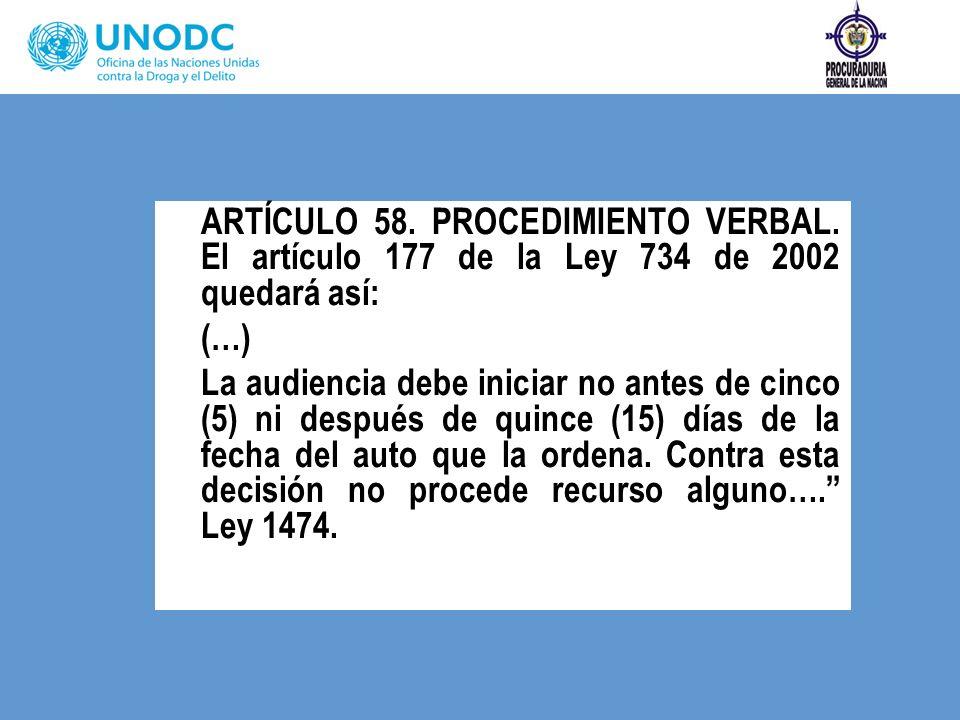 ARTÍCULO 58. PROCEDIMIENTO VERBAL