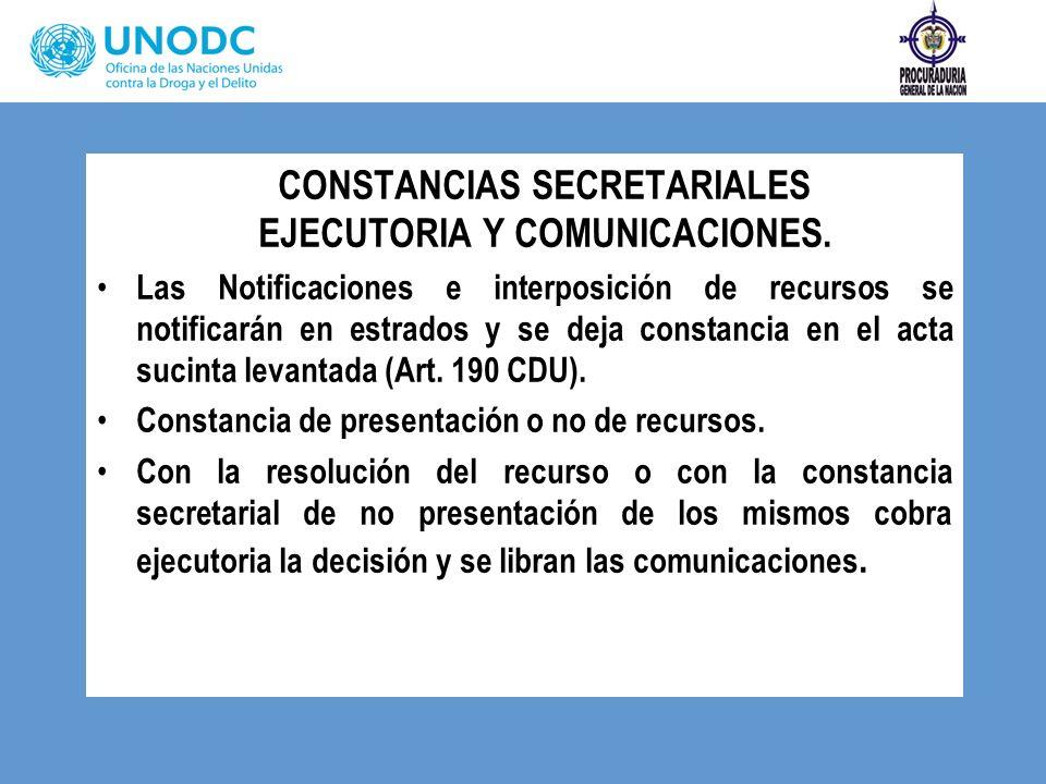 CONSTANCIAS SECRETARIALES EJECUTORIA Y COMUNICACIONES.