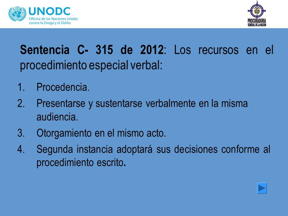 Sentencia C- 315 de 2012: Los recursos en el procedimiento especial verbal: