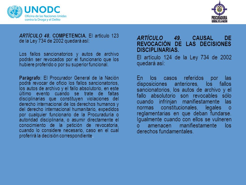 ARTÍCULO 49. CAUSAL DE REVOCACIÓN DE LAS DECISIONES DISCIPLINARIAS.