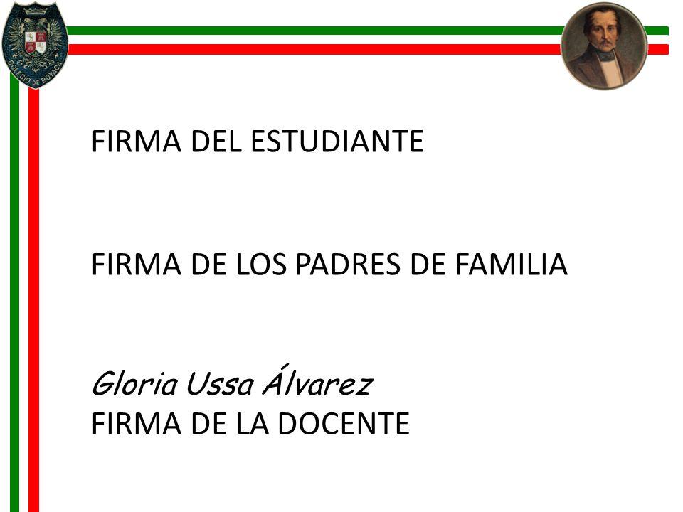 FIRMA DE LOS PADRES DE FAMILIA