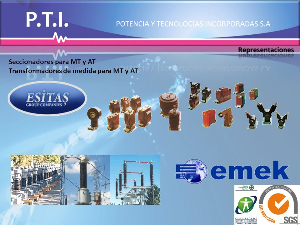 Representaciones Seccionadores para MT y AT Transformadores de medida para MT y AT