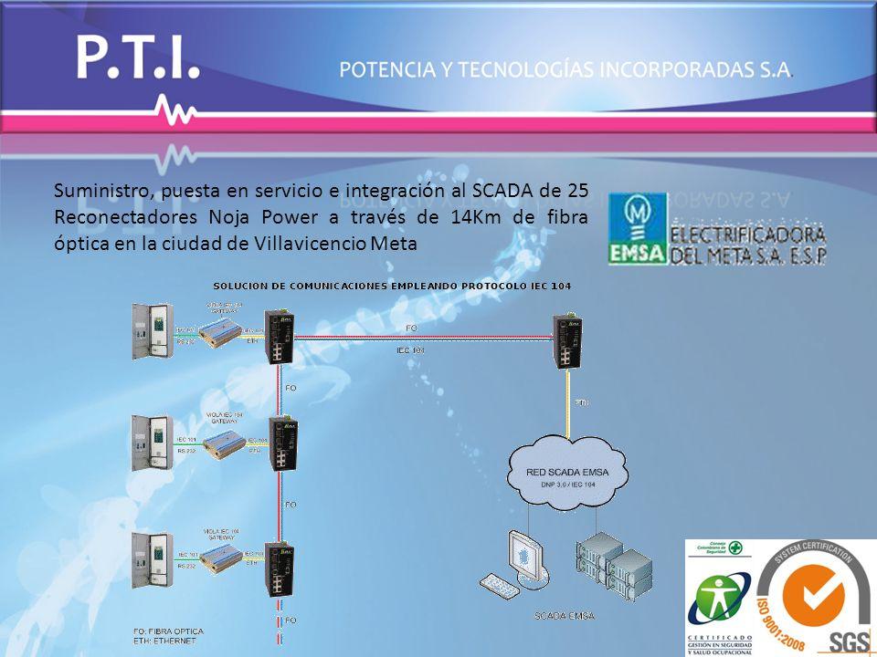 Suministro, puesta en servicio e integración al SCADA de 25 Reconectadores Noja Power a través de 14Km de fibra óptica en la ciudad de Villavicencio Meta