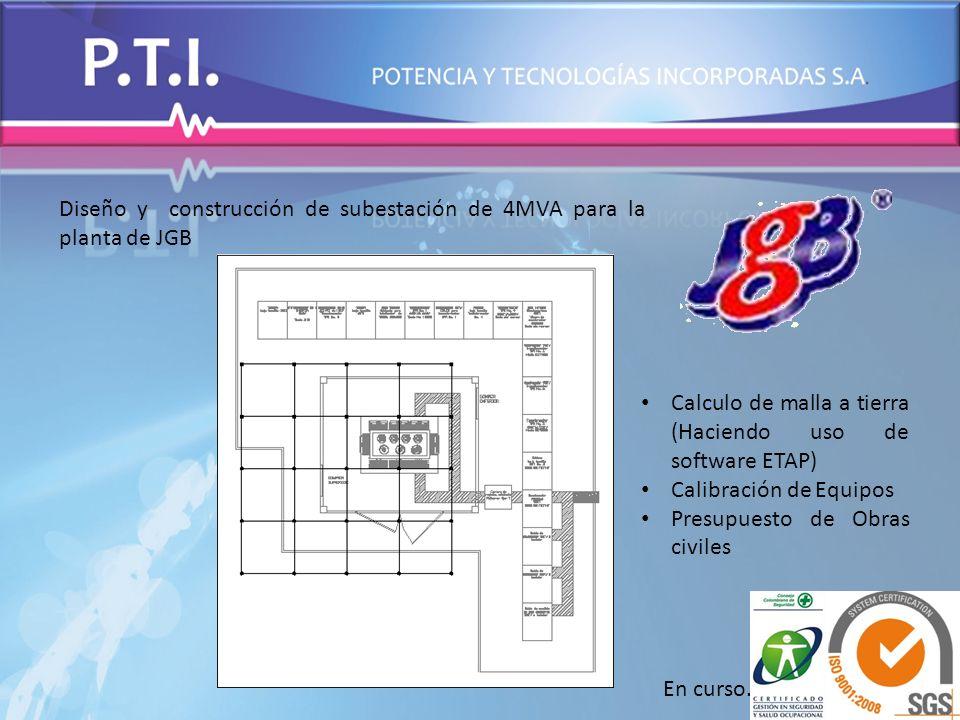 Diseño y construcción de subestación de 4MVA para la planta de JGB