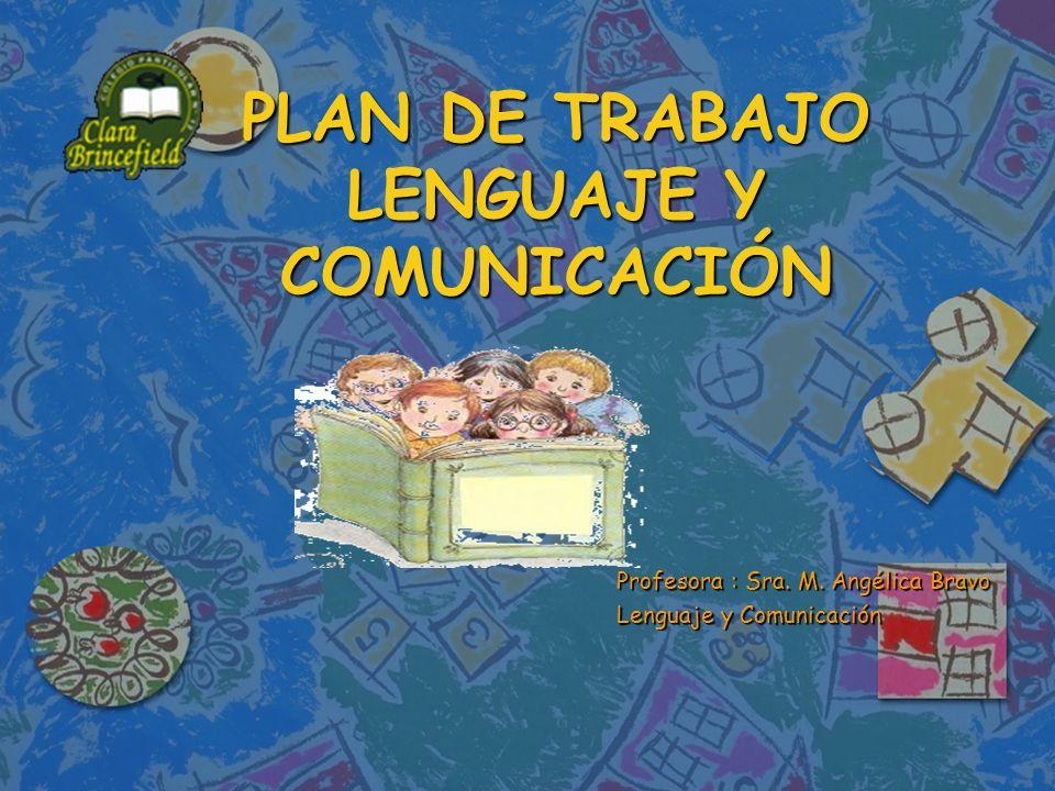 PLAN DE TRABAJO LENGUAJE Y COMUNICACIÓN