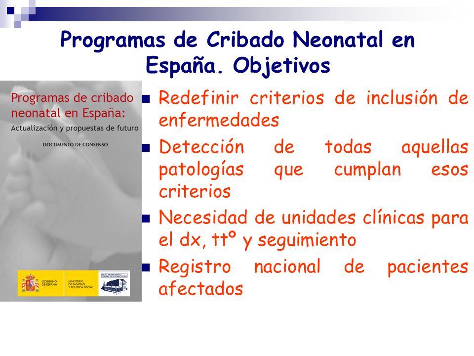 Programas de Cribado Neonatal en España. Objetivos