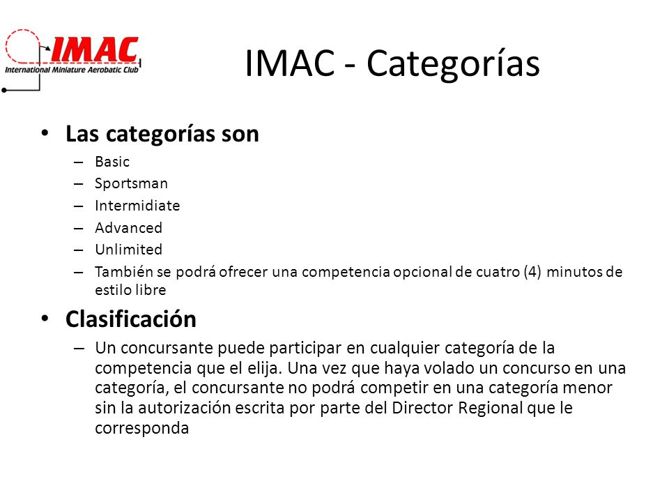 IMAC - Categorías Las categorías son Clasificación