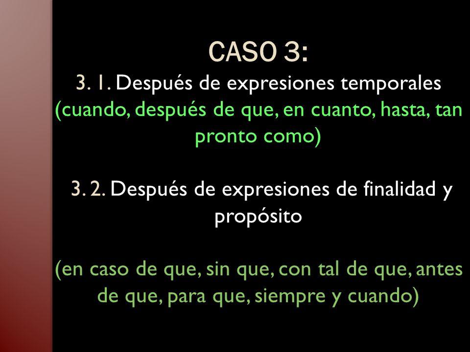 CASO 3: 3. 1.