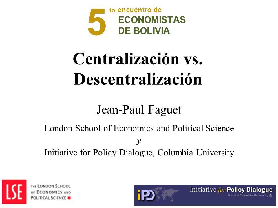 Centralización vs. Descentralización
