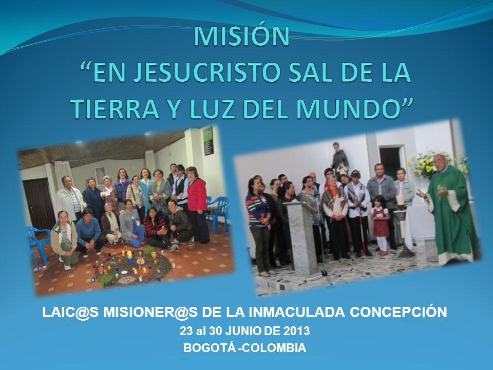 MISIÓN EN JESUCRISTO SAL DE LA TIERRA Y LUZ DEL MUNDO