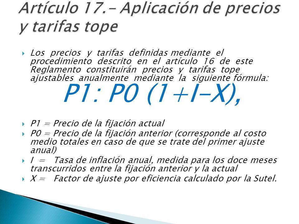 Artículo 17.- Aplicación de precios y tarifas tope