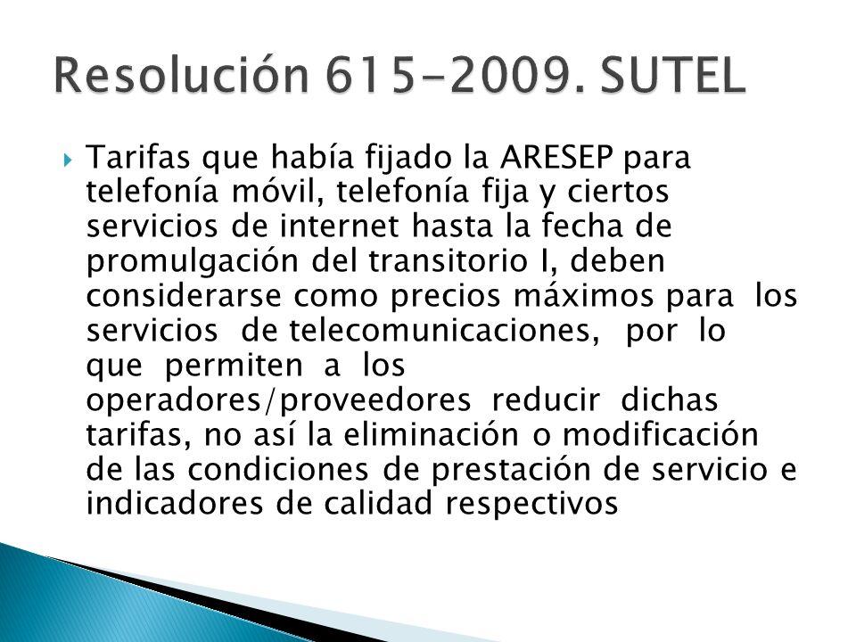 Resolución 615-2009. SUTEL