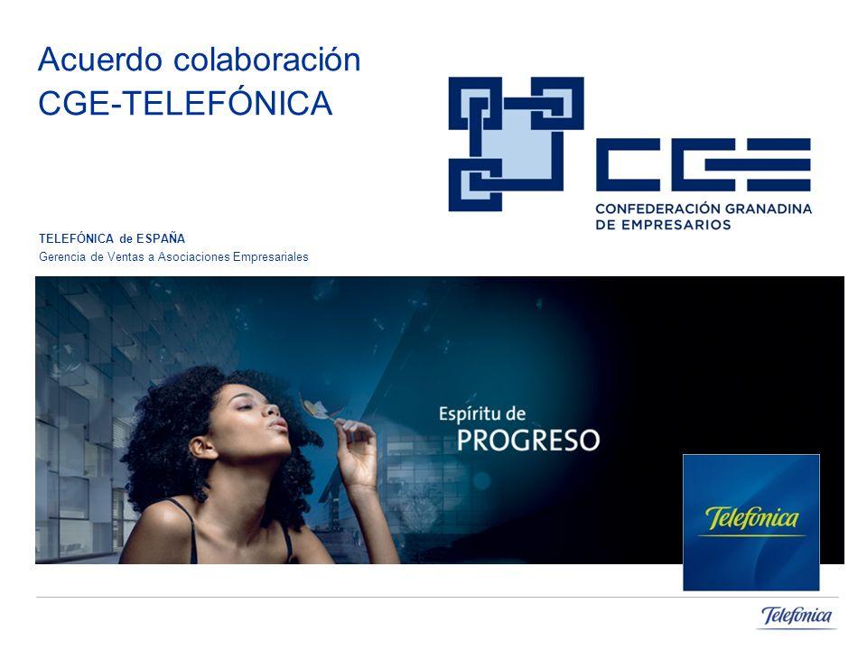 Acuerdo colaboración CGE-TELEFÓNICA TELEFÓNICA de ESPAÑA