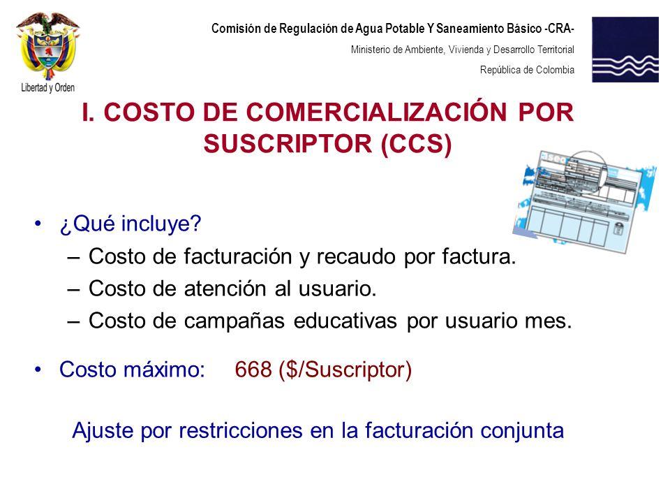 I. COSTO DE COMERCIALIZACIÓN POR SUSCRIPTOR (CCS)