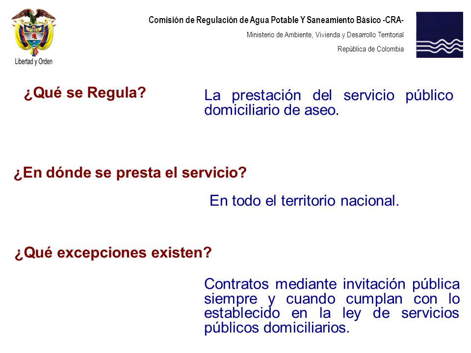 ¿Qué se Regula La prestación del servicio público domiciliario de aseo. ¿En dónde se presta el servicio