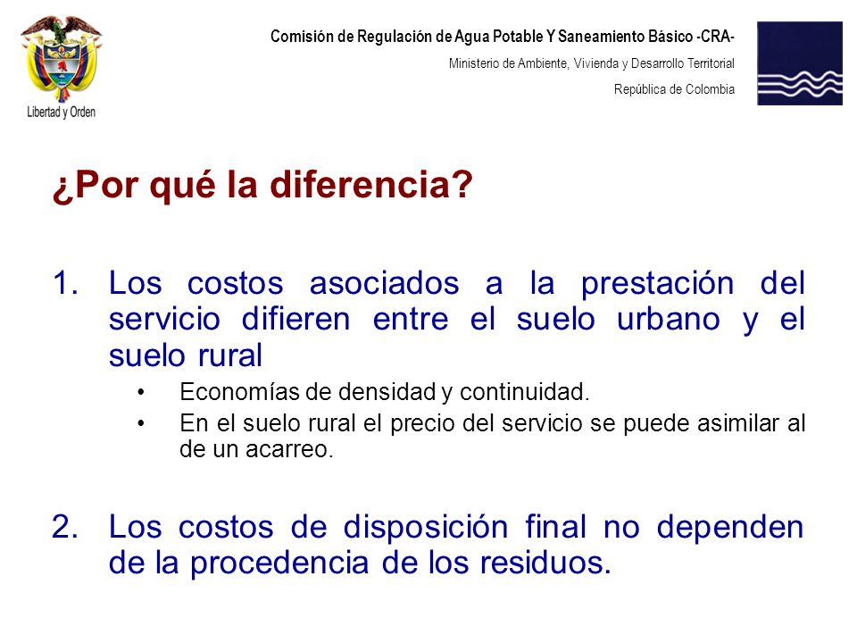 ¿Por qué la diferencia Los costos asociados a la prestación del servicio difieren entre el suelo urbano y el suelo rural.