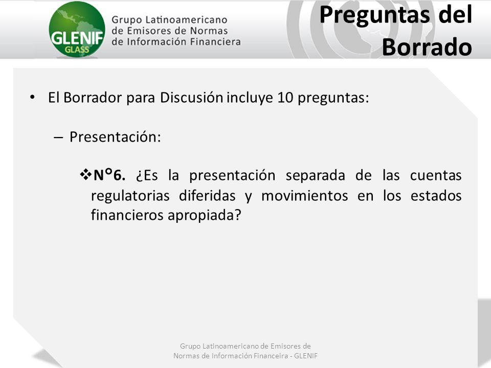 Preguntas del Borrado El Borrador para Discusión incluye 10 preguntas: