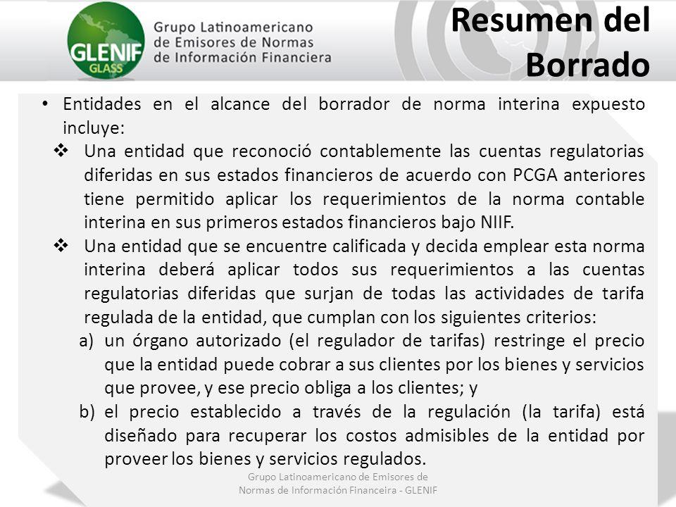 Resumen del Borrado. Entidades en el alcance del borrador de norma interina expuesto incluye: