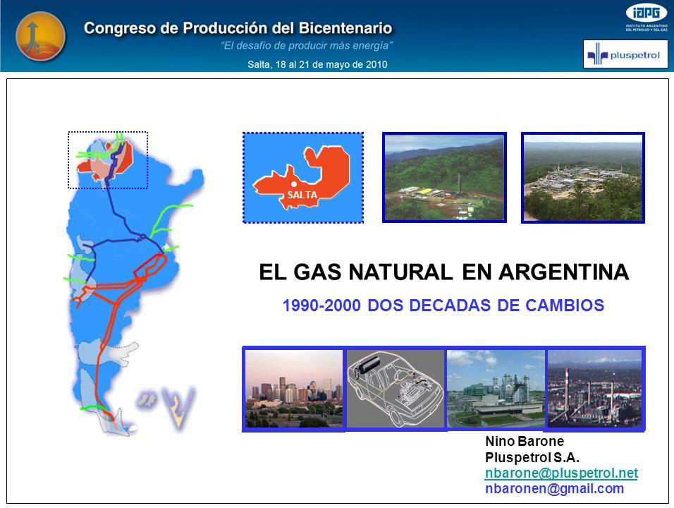 EL GAS NATURAL EN ARGENTINA 1990-2000 DOS DECADAS DE CAMBIOS
