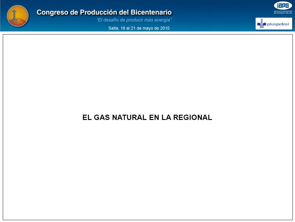 EL GAS NATURAL EN LA REGIONAL