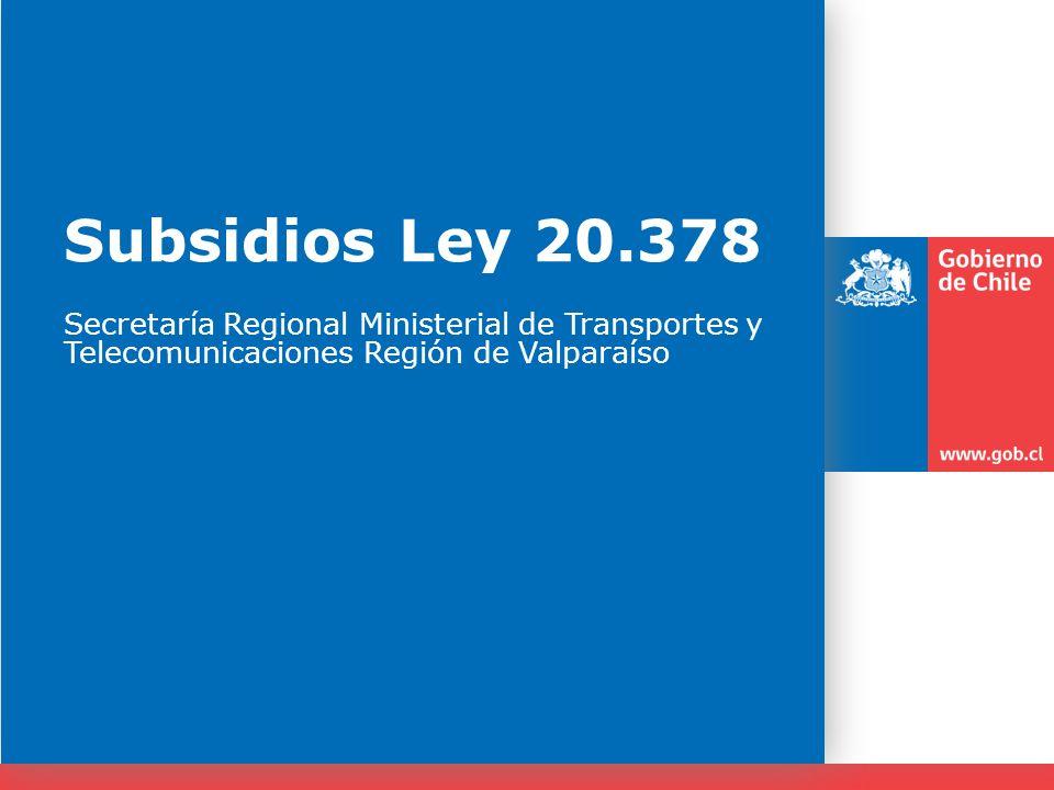 Subsidios Ley 20.378 Secretaría Regional Ministerial de Transportes y Telecomunicaciones Región de Valparaíso.