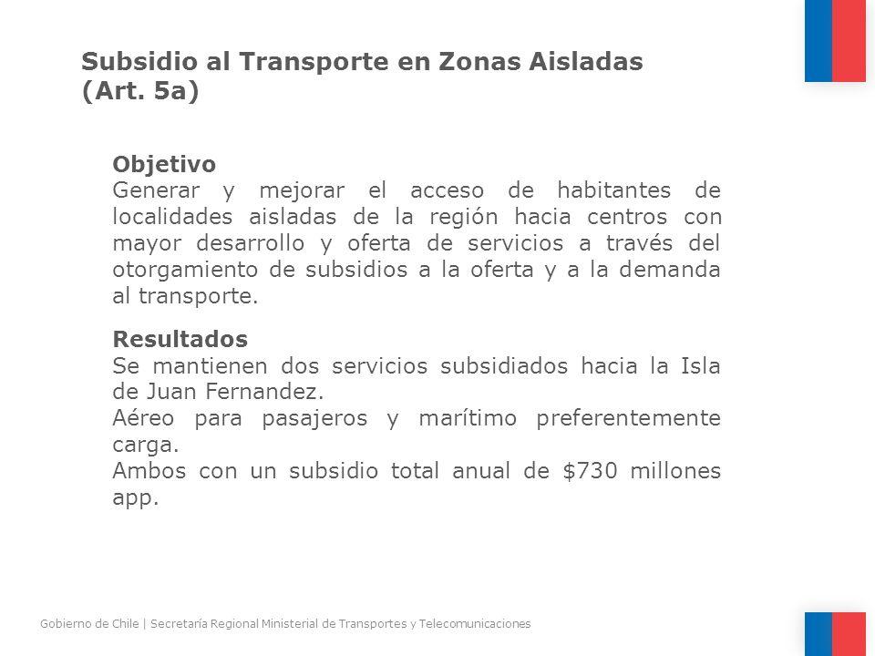 Subsidio al Transporte en Zonas Aisladas (Art. 5a)