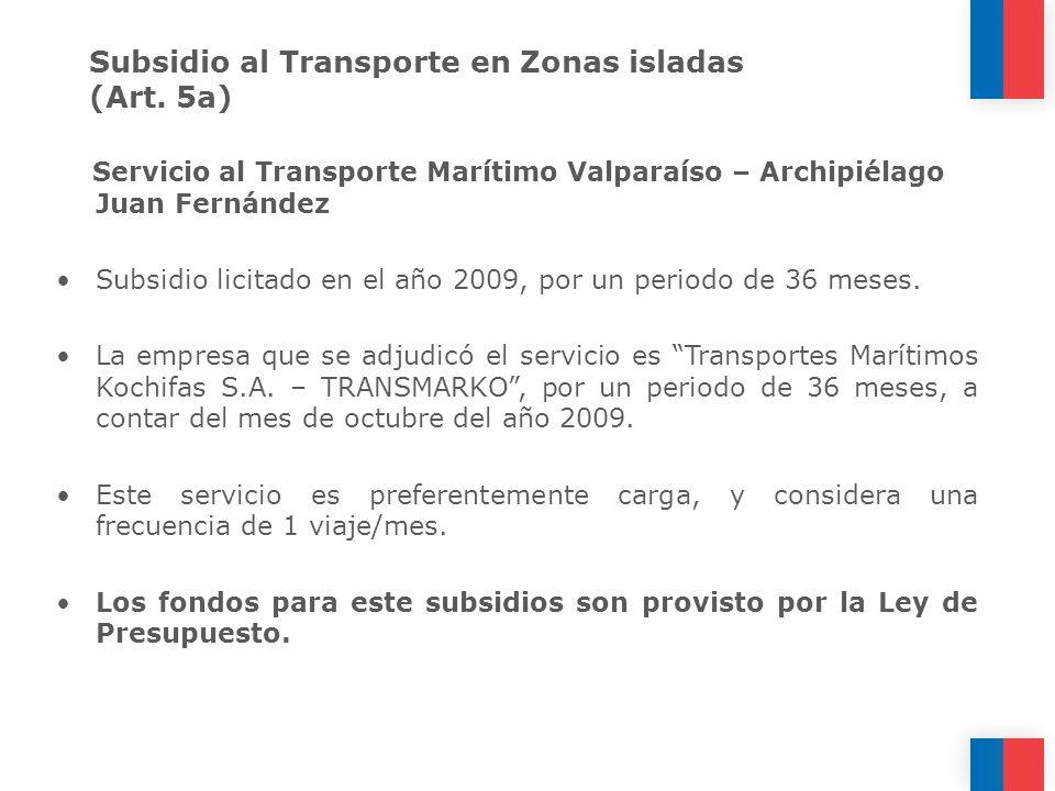 Subsidio al Transporte en Zonas isladas (Art. 5a)