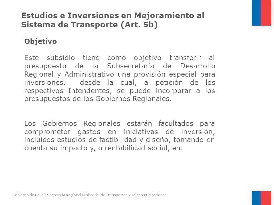 Estudios e Inversiones en Mejoramiento al Sistema de Transporte (Art