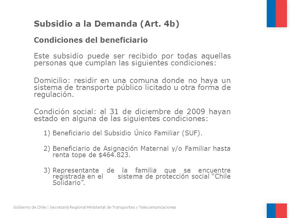Subsidio a la Demanda (Art. 4b)