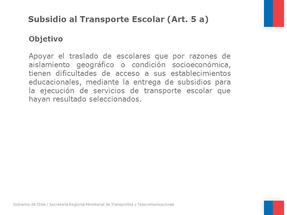 Subsidio al Transporte Escolar (Art. 5 a)