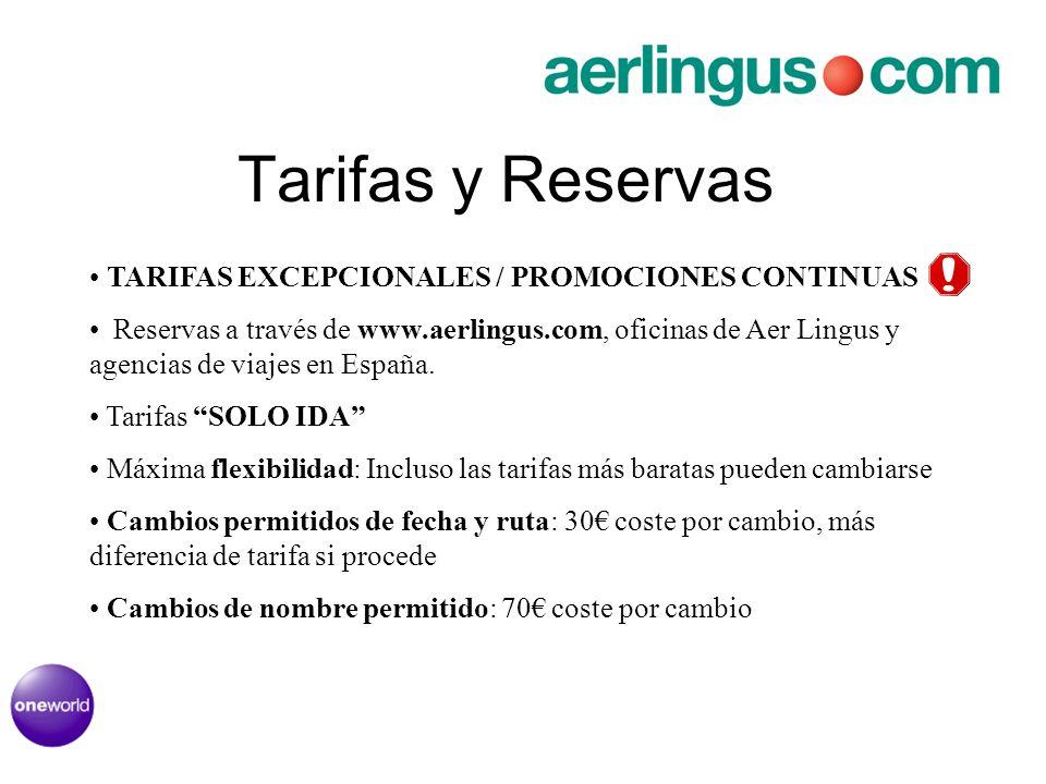 Tarifas y Reservas TARIFAS EXCEPCIONALES / PROMOCIONES CONTINUAS