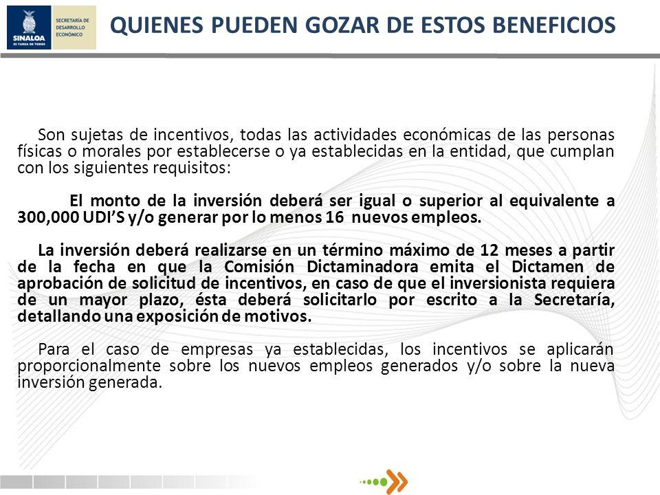 QUIENES PUEDEN GOZAR DE ESTOS BENEFICIOS