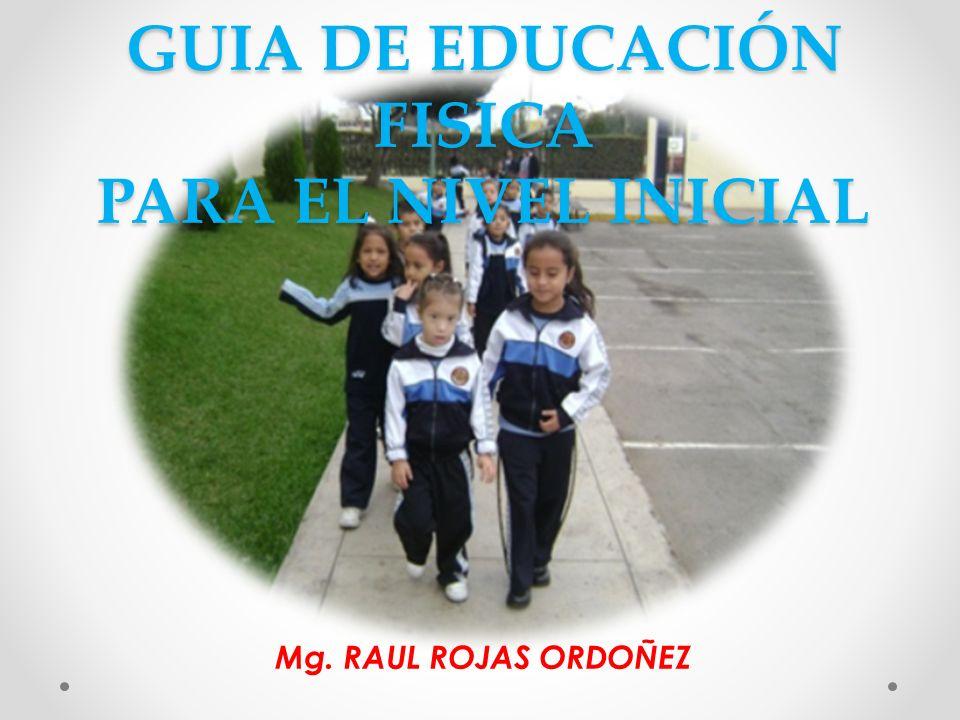 GUIA DE EDUCACIÓN FISICA PARA EL NIVEL INICIAL