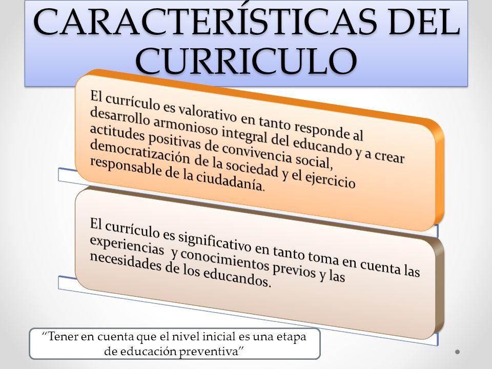 CARACTERÍSTICAS DEL CURRICULO