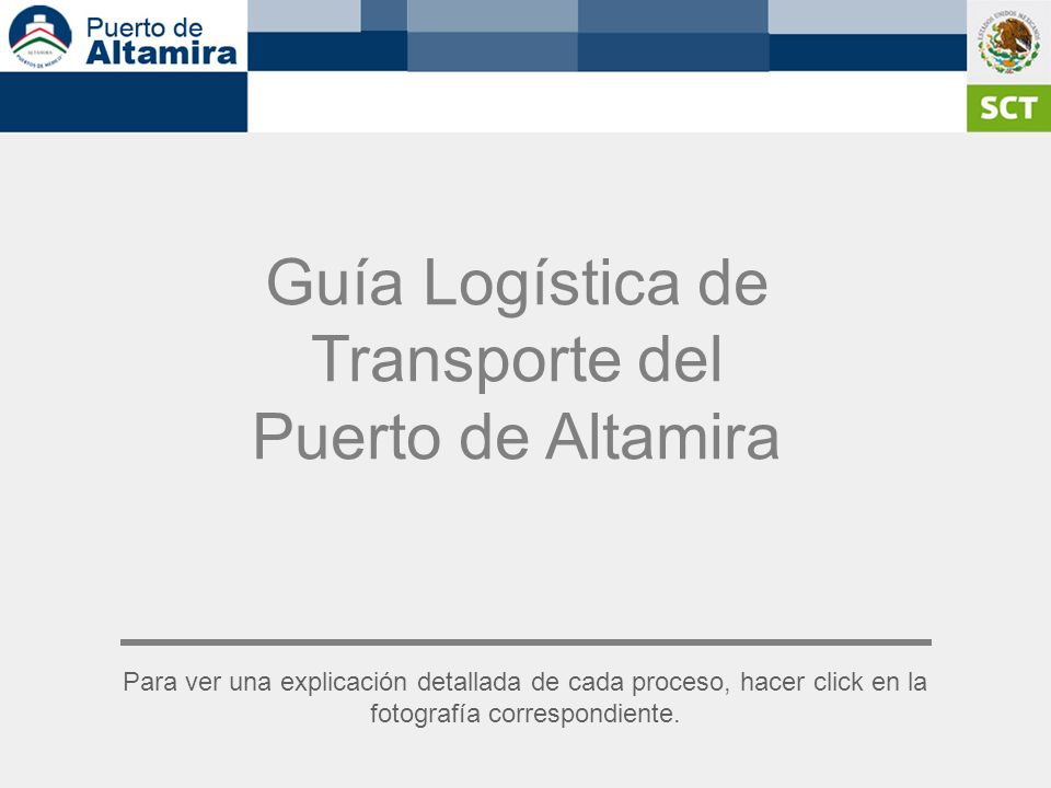 Guía Logística de Transporte del Puerto de Altamira