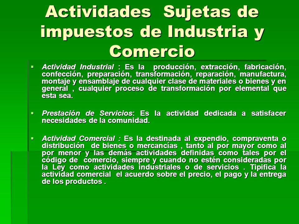 Actividades Sujetas de impuestos de Industria y Comercio