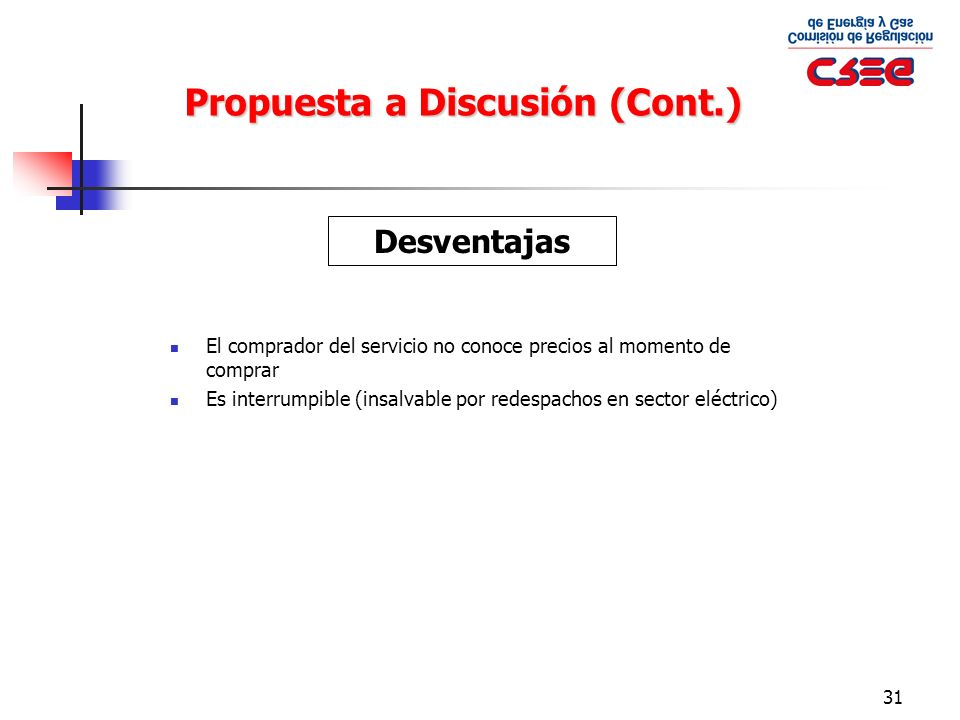 Propuesta a Discusión (Cont.)