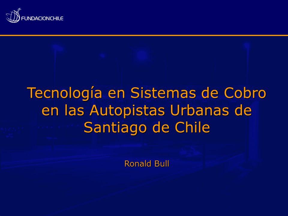 Tecnología en Sistemas de Cobro en las Autopistas Urbanas de Santiago de Chile