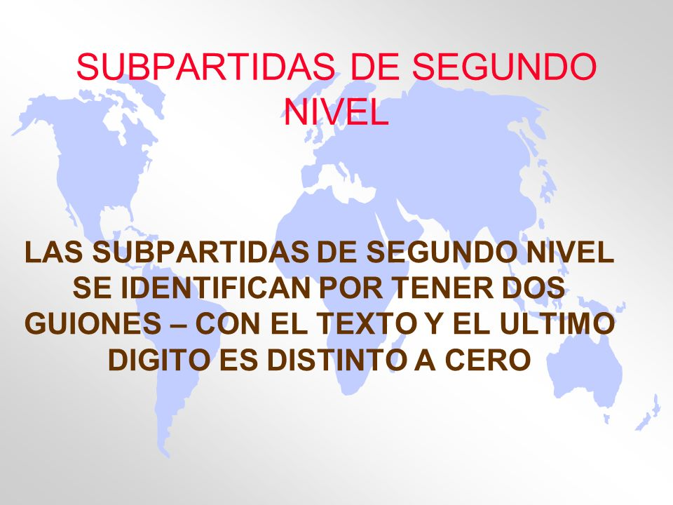 SUBPARTIDAS DE SEGUNDO NIVEL