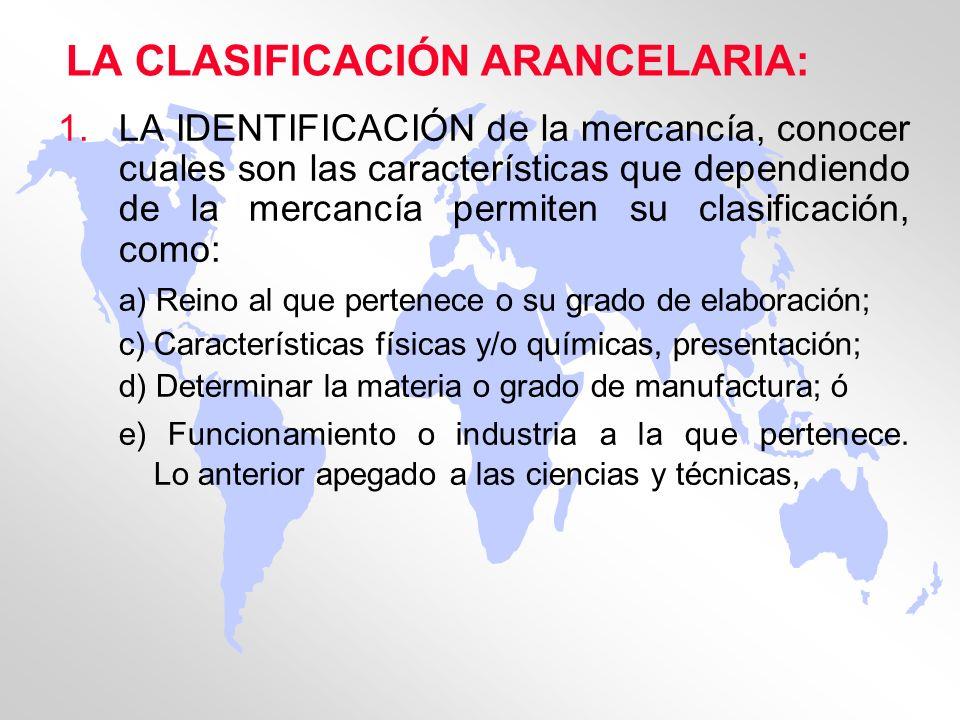 LA CLASIFICACIÓN ARANCELARIA:
