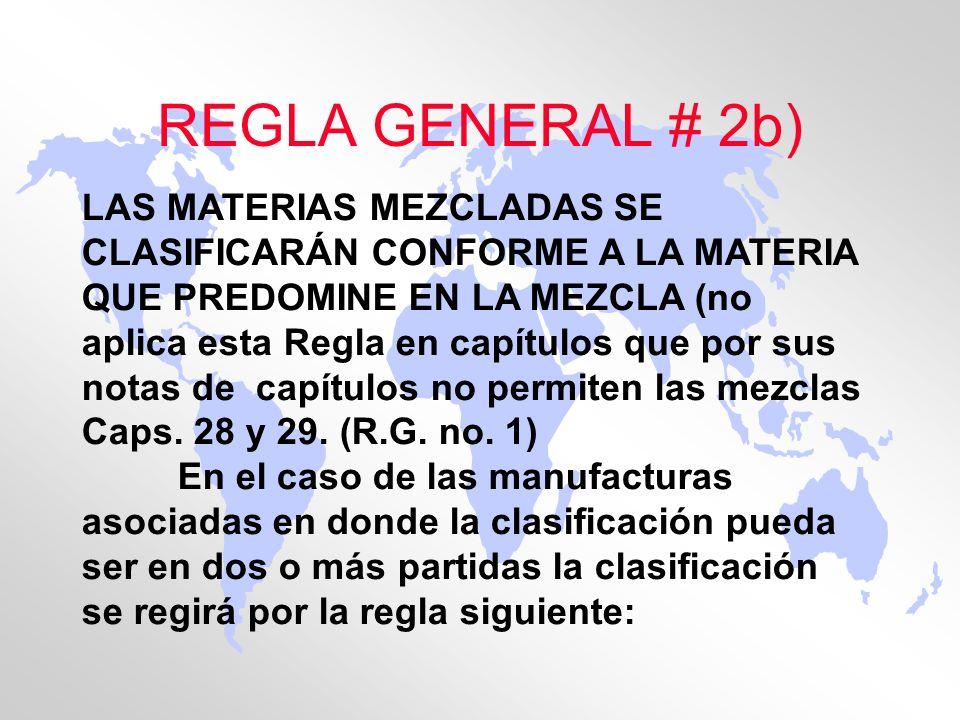 REGLA GENERAL # 2b)