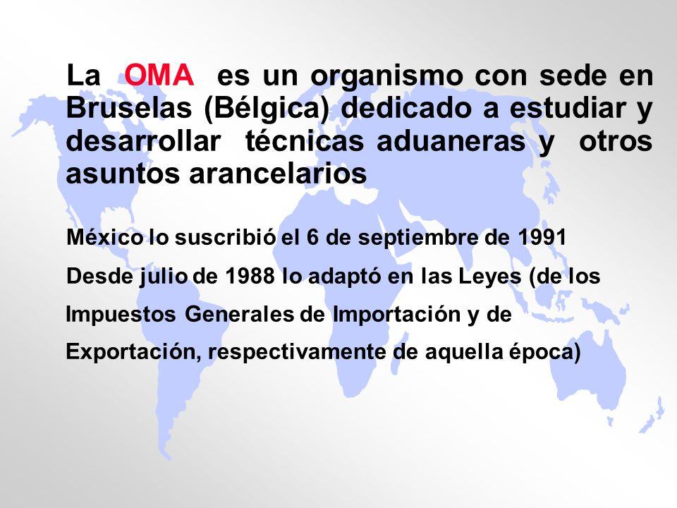 La OMA es un organismo con sede en Bruselas (Bélgica) dedicado a estudiar y desarrollar técnicas aduaneras y otros asuntos arancelarios
