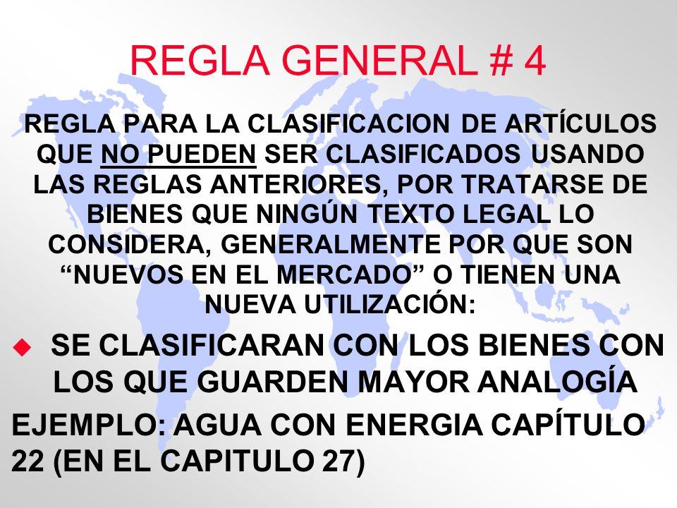 REGLA GENERAL # 4